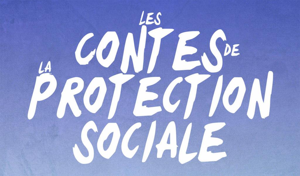 Contes de la Protection Sociale